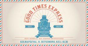 """Kontsert """"Good Times Express"""" @ Kultuurikeskus Kaja"""