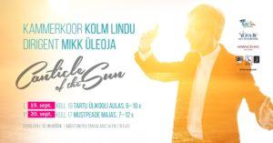 """Kammerkoor Kolm Lindu, Mikk Üleoja """"Canticle of the Sun"""" @ Tartu Ülikooli aula"""